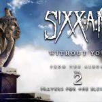 DBD: Without you – Sixx:A.M.