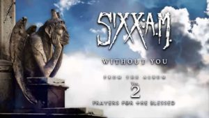 DBD: Without You - Sixx:A.M.