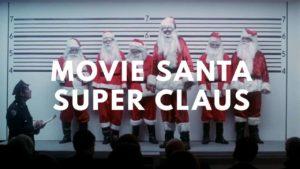 Elokuva Santa Super Claus