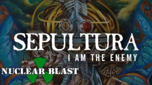 DBD: I Am The Enemy - Sepultura