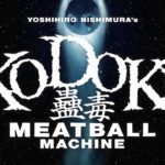 Kodoku: Meatball Machine – Rimorchio