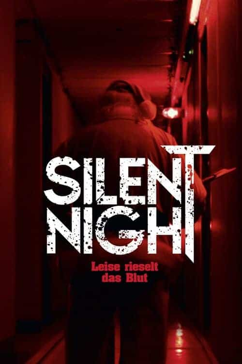 """Silent Night - Leise rieselt das Blut"""