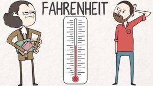 Weshalb es Fahrenheit gibt