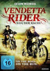 """""""Vendetta Rider - Weg der Rache"""""""