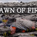 Dawn of Fire: Lavastroom in fast motion