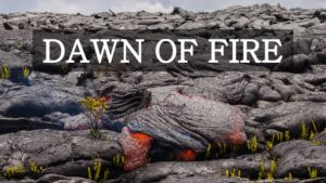 Dawn of Fire: Lava Fluss im Zeitraffer