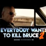 Everbody Wants to Kill Bruce 2