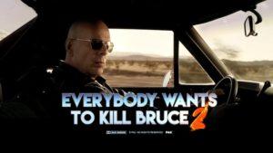 Everbody haluaa tappaa Bruce 2