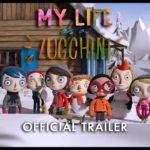 Minha vida Zucchini: Minha vida como abobrinha – TRAILER
