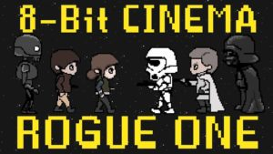 Star Wars Rogue One: 8-Bit Cinema