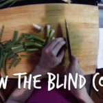 How to cook the blind