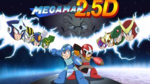 Mega Man 2.5D - Trailer
