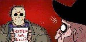 Netflix y Kill