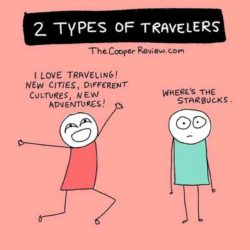 There are two types of travelers in the world: Which one are you?