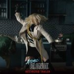 Atomic Blonde – Trailer ristretta