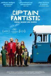 """Captain Fantastic - Once wilderness and back"""