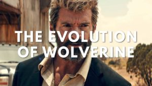 The evolution of Wolverine in film and television
