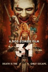 & Quot; 31 - A ZOMBIE ROB FILM""