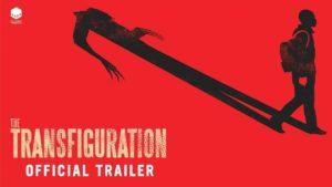 Transfiguration - Trailer