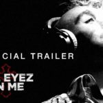 All Eyez On Me (2017 Film) – Remorque