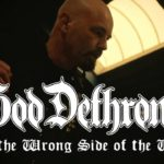 DBD: On the Wrong Side of the Wire – God Dethroned