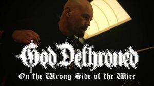 DBD: På den forkerte side af Wire - Gud dethroned
