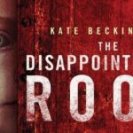 The Disappointments Room – Trailer and Poster