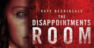 The Disappointments Room - Trailer und Poster