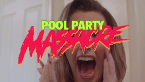 Pool Party Massacre - Remorque