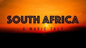 South Africa - A Mavic Tale: Südafrika aus der Vogelperspektive