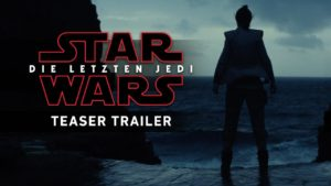 star wars: The last Jedi - Trailer and Poster