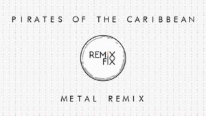 """Dieser """"Pirates Of The Caribbean"""" Metal Remix zieht euch die Socken aus"""