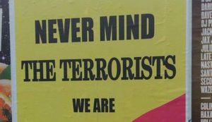 Never mind Terrorister We Are Manchester