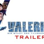 Valerian – Finaler Trailer