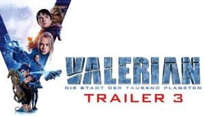Valerian - Finaler Trailer