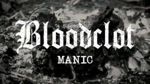 DBD: Manic - Bloodclot