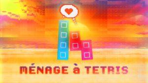Ménage à Tetris