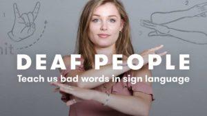 Gehörlose lernen uns Schimpfwörter in Zeichensprache