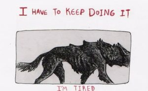 I have to keep doing it!