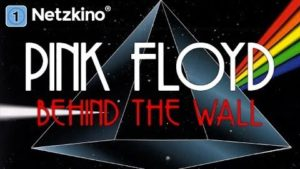 Pink Floyd: Behind the Wall - Full Movie