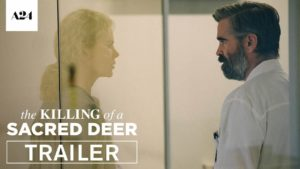 The Killing of a Sacred Deer - Trailer und Poster