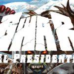 DBD: presidenten – Gwar