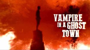 DBD: Vampire In Ghost Town - Orden Ogan