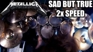 "Finally! Metallica & quot; Sad But True"" played twice as fast"