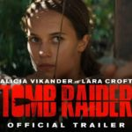 Tomb Raider – Trailer