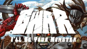 DBD: I'll Be Your Monster - Gwar