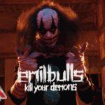 DBD: Dræb Dine Dæmoner – Emil Bulls