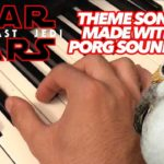 Star Wars Theme made entirely of sounds Porg