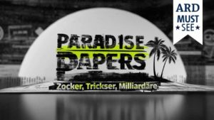 Paradise Papers - Zocker, Trickser, Milliardäre