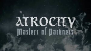 DBD: Masters of Darkness - Atrocity